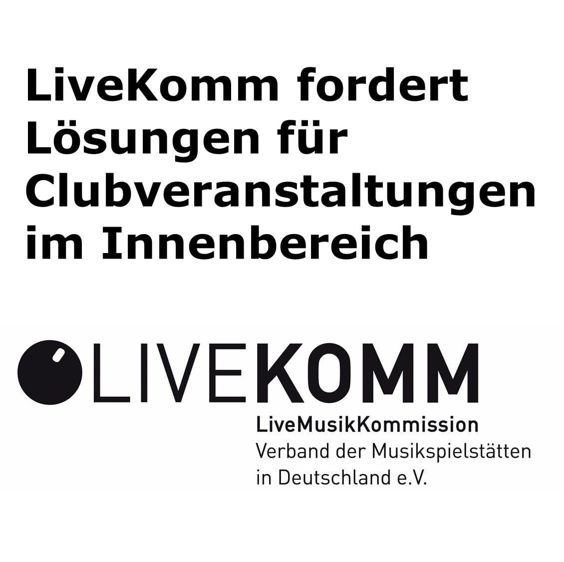 LiveKomm fordert Lösungen für Clubveranstaltungen im Innenbereich