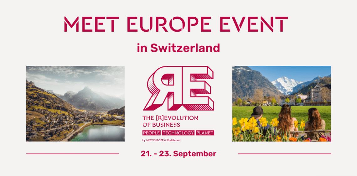MEET GERMANY startet mit neuem Format: Mit MEET EUROPE die Eventdestination Schweiz entdecken