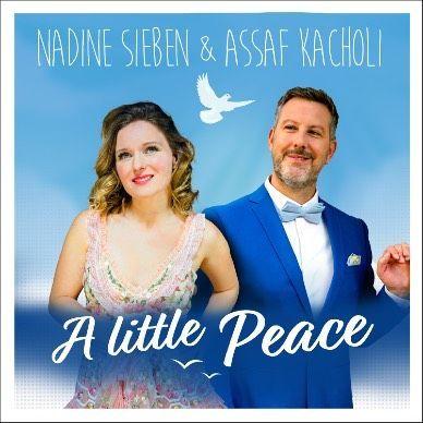"""Nadine Sieben und Assaf Kacholi veröffentlichen """"Ein bisschen Frieden"""""""
