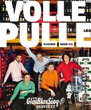 Volle Pulle - Flaschenmusik XXL