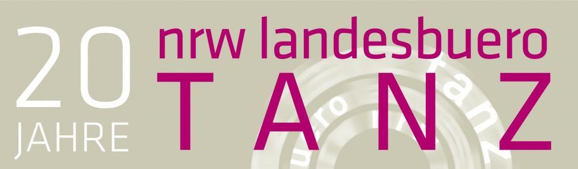 20 Jahre NRW Landesbüro Tanz - 20 Jahre Engagement für den Tanz