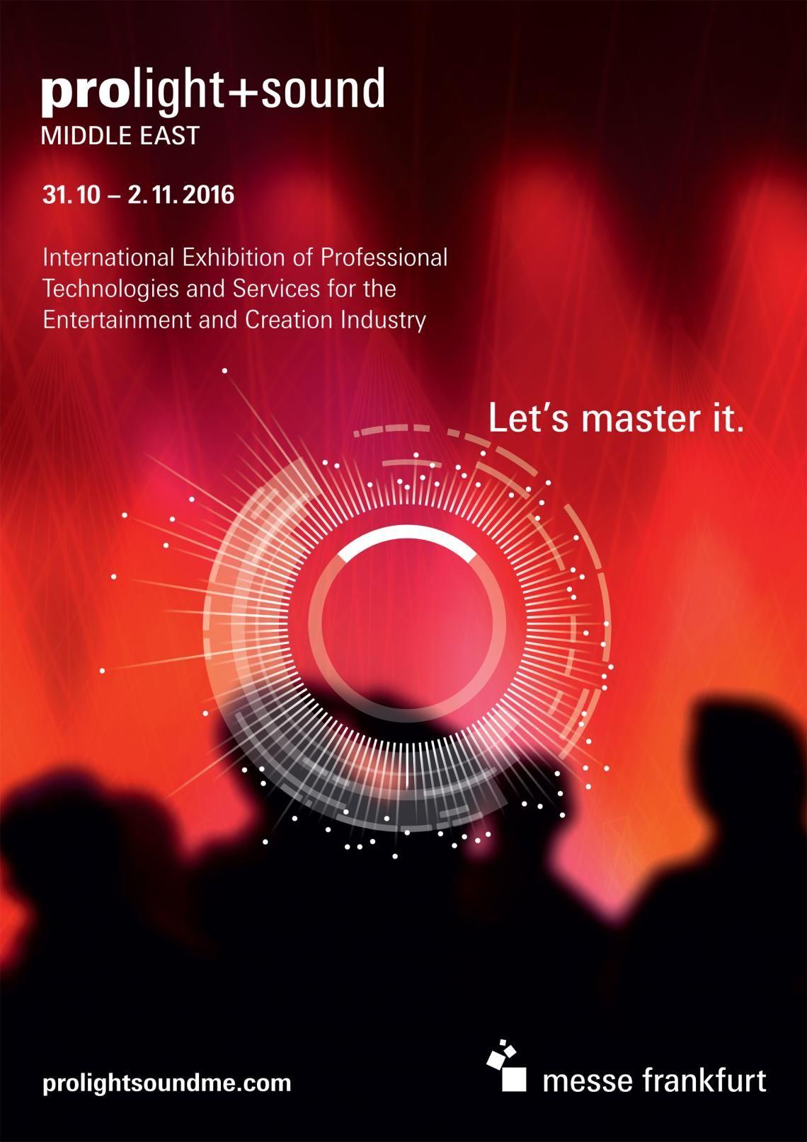 Messe Frankfurt veranstaltet in diesem Jahr erstmals die Prolight + Sound Middle East