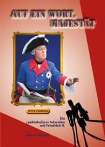 Schauspieler und Entertainer Peter Thomsen - Auf ein Wort Majestät