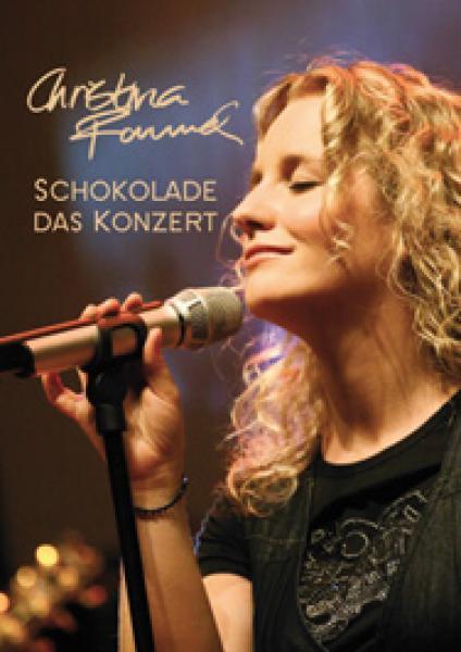 Christina Rommel: Schokolade - Das Konzert